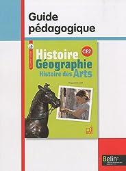 Histoire-Géographie-Histoire des Arts CE2 : Guide pédagogique, programmes 2008
