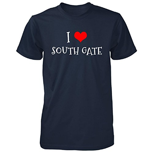 I Love South Gate City. Cool Gift - Unisex Tshirt Navy M (South Gate City)