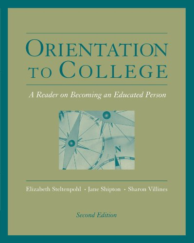Orientation to College: A Readers on Becoming an Educated Person (Wadsworth College Success)