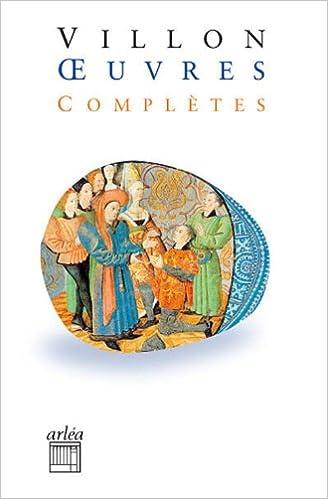 Livre gratuits Oeuvres complètes : Le lais, Le testament, Poésies diverses, Jargon et Jobelin pdf ebook