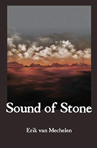 Sound of Stone: Book I in the Interval of Fragments