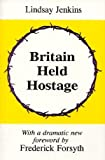 img - for Britain Held Hostage: Coming Euro-Dictatorship by Lindsay Jenkins (1997-05-22) book / textbook / text book