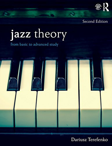 Jazz Theory, Second Edition (Textbook and Workbook Package): Jazz Theory: From Basic to Advanced Study (Volume 1)