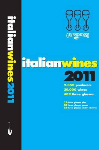 Italian Wines, 2011 (Best Italian Wine Brands)