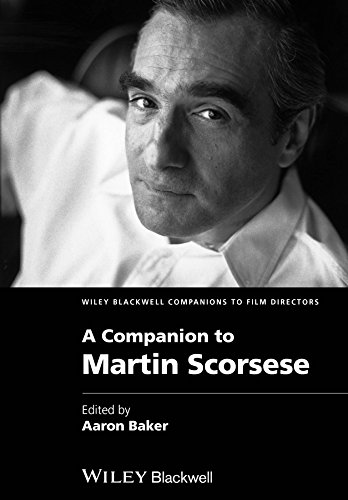 A Companion to Martin Scorsese (Wiley Blackwell Companions to Film - Means Aviators