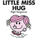 Little Miss Hug (Little Miss Classic Library)