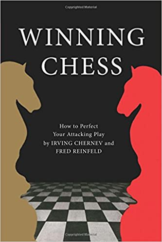 Winning Chess, Irving Chernev; Fred Reinfeld