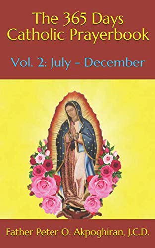 The 365 Days Catholic Prayerbook: Vol. 2: July - December
