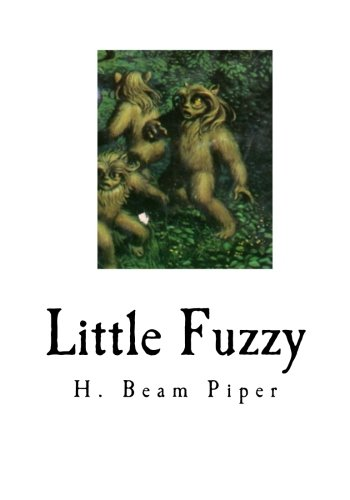 Download Little Fuzzy: Classic Science Fiction (Classic Science Fiction - Children's Books) PDF