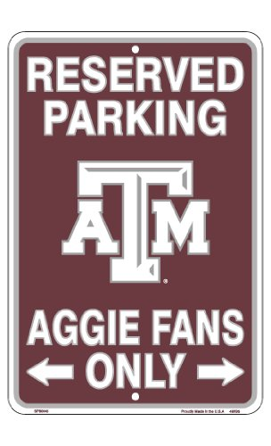 Signs 4 Fun Spscta TX a&M-Aggies Fans Small Parking Sign Aggies Sign