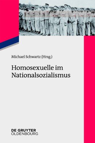 Homosexuelle im Nationalsozialismus: Neue Forschungsperspektiven zu Lebenssituationen von lesbischen, schwulen, bi-, trans- und intersexuellen Menschen 1933 bis 1945