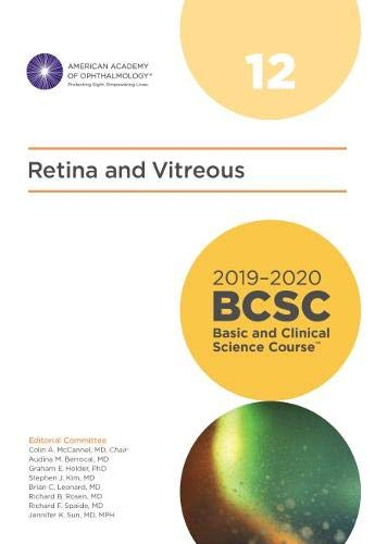 2019-2020 BCSC (Basic and Clinical Science Course), Section 12: Retina and Vitreous