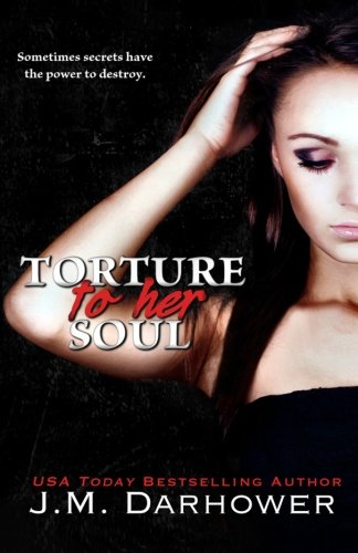 Download Torture to Her Soul (Monster in His Eyes) (Volume 2) PDF