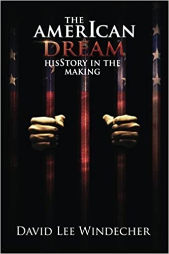 Book The AmerIcan Dream: HisStory in the Making by David Lee Windecher (2015-05-21)