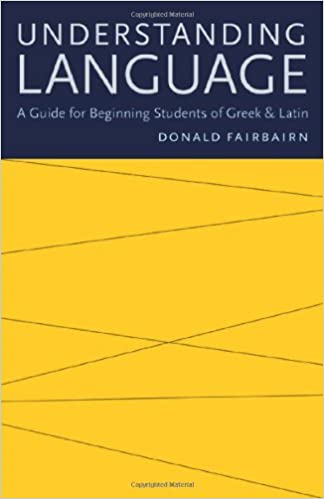 Understanding Language A Guide For Beginning Students Of Greek And