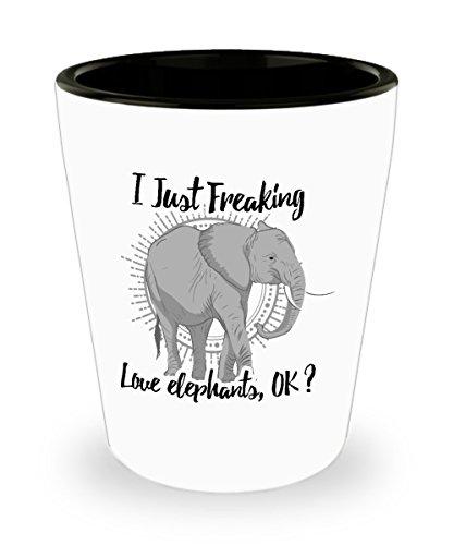 Elephant Shot Glass - Funny Novelty Gift For Elephant Lover I Just Freaking Love Elephants, OK? Best Animal Lover, Elephants Shot Glass