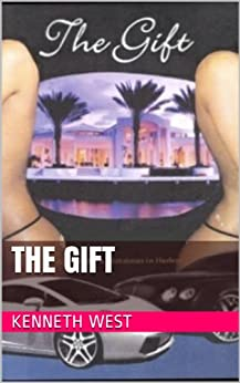 The Gift by [West, Kenneth]