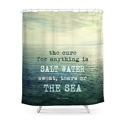 fengyijiating The Cure for Anything is Salt Water, Sweat, Tears, Or The Sea. Dinesen Shower Curtain 60