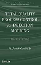 F.R.E.E Total Quality Process Control for Injection Molding [P.P.T]