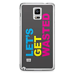Lets get wasted Samsung Note 4 Transparent Edge Case