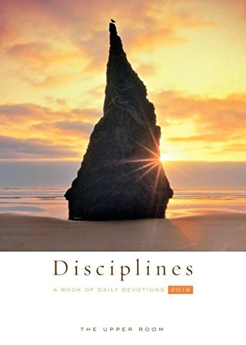The Upper Room Disciplines 2016: A Book of Daily Devotions