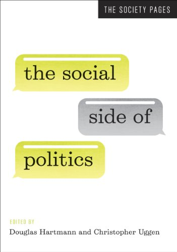 The Social Side of Politics (The Society Pages)