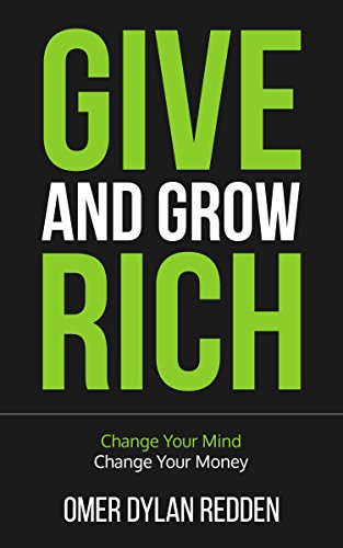 Amazon give and grow rich change your mind change your money give and grow rich change your mind change your money by redden fandeluxe Gallery