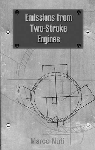 Emissions from Two-Stroke Engines (Premiere Series Books)