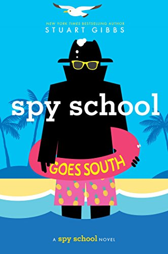 (Spy School Goes South)