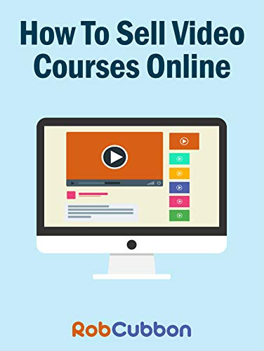 How To Sell Video Courses Online: A Roadmap To How I Make an Extra $5000+ Passive Income Every Month