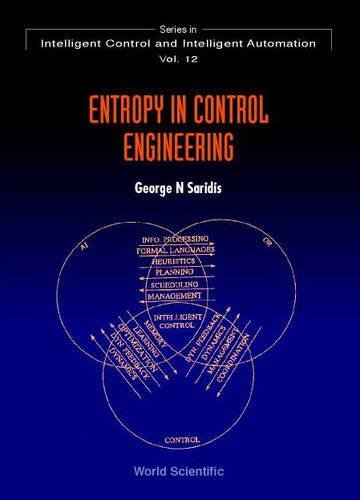 Entropy in Control Engineering (Series in Intelligent Control and Intelligent Automation) (v. 12) ebook