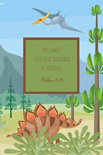 You shall love your neighbor as yourself. Matthew 22:39: Children's Prayer Journal to Write In - Bible Verses Diary- Religion Notebook for Prayerful Boys (Love Your Neighbor As Yourself Bible Verse)