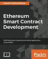 Ethereum Smart Contract Development Front Cover