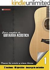 Domine los acordes y ritmos básicos (Curso completo de guitarra acústica nº 1) (