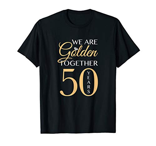 - Romantic Shirt For Couples - 50th Wedding Anniversary T-Shirt