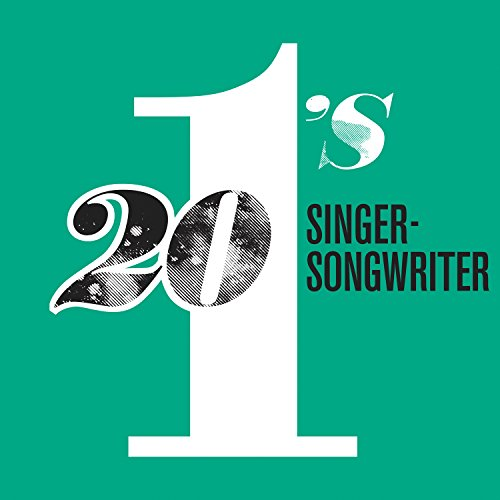 20 #1's: Singer-Songwriters