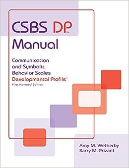 Csbs Dp Manual: Communication And Symbolic Behavior Scales Developmental Profile PDF eBook de Barry Prizant