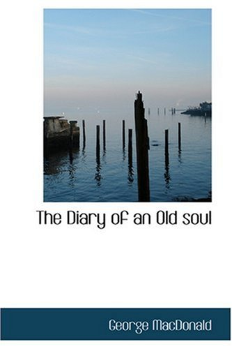 Read Online The Diary of an Old soul pdf epub