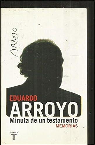 MINUTA DE UN TESTAMENTO: EDUARDO ARROYO: 9788430607648: Amazon.com: Books