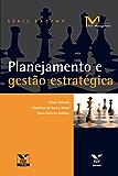 Planejamento e gestão estratégica (FGV Management)