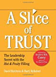 Slice of Trust, David Hutchens and Barry Rellaford, 1423621182