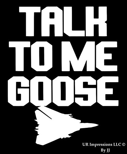 Talk to Me Goose – F - 14 Tomcat Fighter Jetデカールビニールsticker|cars Trucks壁ノートパソコンtablet|white|5.5 X 5 in|jjuri049   B0771YRNRQ