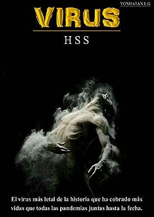 VIRUS (H.S.S) eBook: ESPINOSA GÓMEZ, YONHATAN: Amazon.es: Tienda Kindle