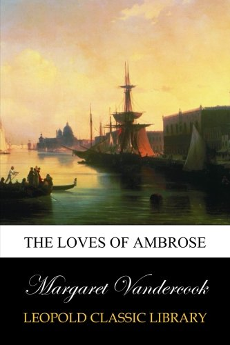 Download The Loves of Ambrose ebook
