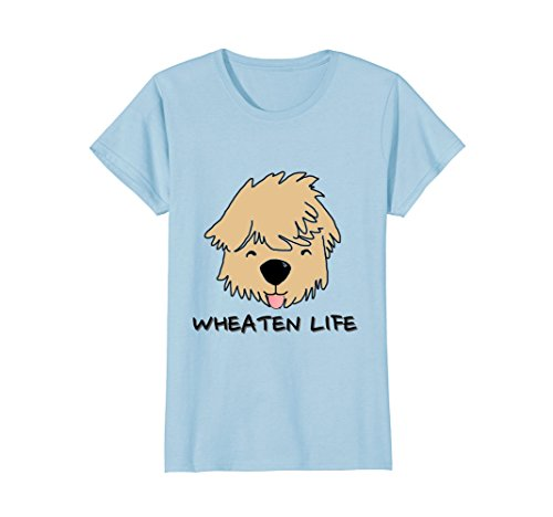 Womens Wheaten Life Soft Coated Wheaten Terrier Dog Face Shirt Small Baby Blue