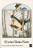 img - for El Senor Viento Norte (Spanish Edition) book / textbook / text book
