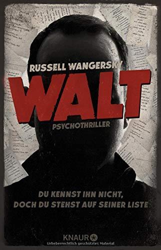 Walt: Psychothriller Broschiert – 1. August 2016 Russell Wangersky Frauke Czwikla Knaur TB 3426517426