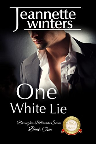 One White Lie: Barrington Billionaire's Series: Book One by [Winters, Jeannette]