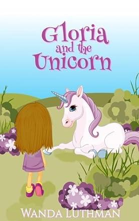 Gloria and the Unicorn