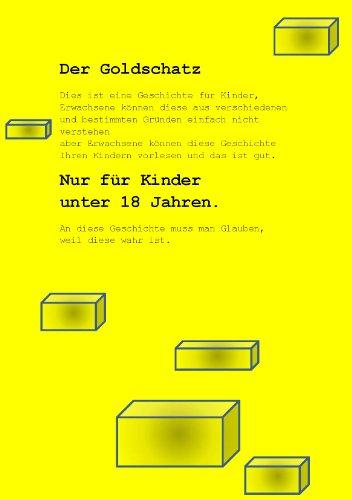 Download Der Goldschatz (Der Goldschatz nur für Kinder unter 18) (German Edition) Pdf